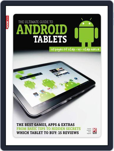 Ultimate Guide to Android Tablets October 11th, 2011 Digital Back Issue Cover