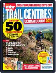 Trail Centres: Ultimate Guide 2011 Magazine (Digital) Subscription December 1st, 2011 Issue