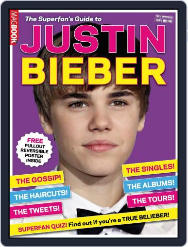 The Superfan's Guide to Justin Bieber December 20th, 2011 Digital Back Issue Cover