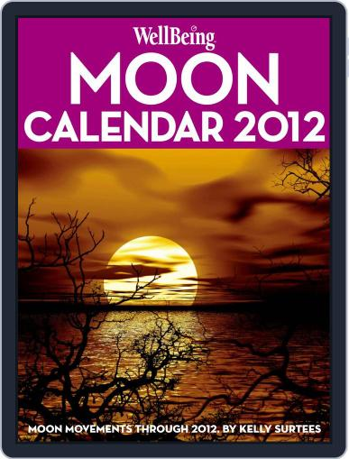 Wellbeing Moon Calendar Magazine (Digital) December 29th, 2011 Issue Cover