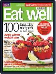 Good Food Eat well, Healthy Magazine (Digital) Subscription February 14th, 2012 Issue