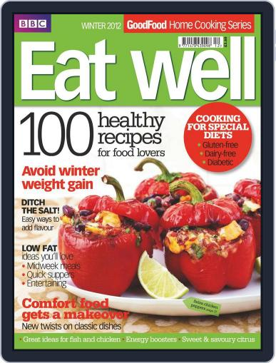 Good Food Eat well, Healthy February 14th, 2012 Digital Back Issue Cover