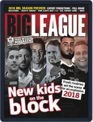 Big League: NRL Season Preview Magazine (Digital) Subscription February 1st, 2018 Issue