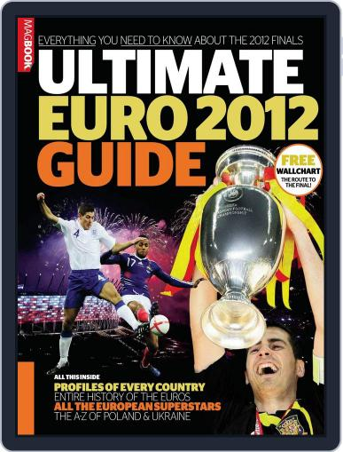 Ultimate Euro 2012 Guide Magazine (Digital) March 22nd, 2012 Issue Cover