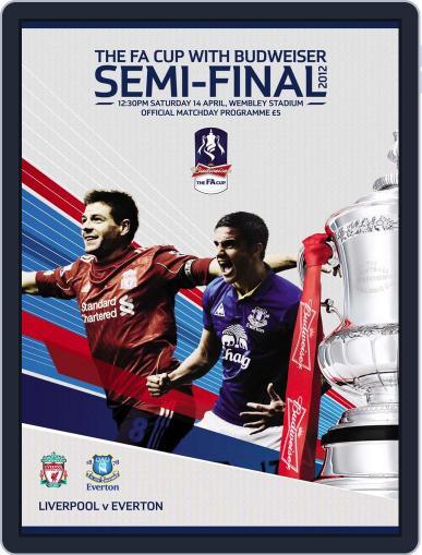 FA Cup Semi Final Liverpool v Everton April 13th, 2012 Digital Back Issue Cover