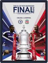 FA Cup Final 2012 Liverpool v Chelsea Magazine (Digital) Subscription May 2nd, 2012 Issue