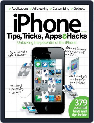 iPhone Tips, Tricks, Apps & Hacks Vol 6 Magazine (Digital) May 22nd, 2012 Issue Cover