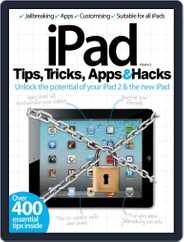 iPad Tips, Tricks, Apps & Hacks Vol 3 Magazine (Digital) Subscription May 22nd, 2012 Issue