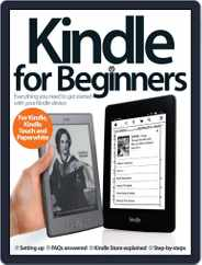 Kindle For Beginners Magazine (Digital) Subscription June 20th, 2013 Issue