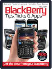 Blackberry Tips, Tricks & Apps Vol 1 Magazine (Digital) Subscription July 3rd, 2012 Issue