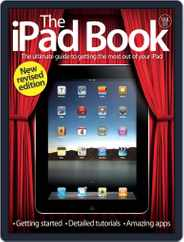 The iPad Book Vol 1 Revised Edition Magazine (Digital) Subscription July 24th, 2012 Issue