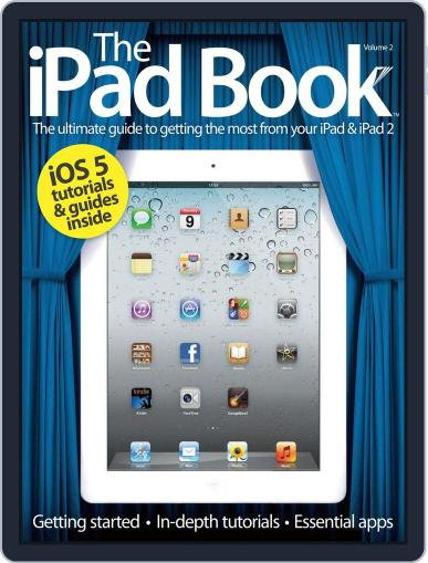 The iPad Book Vol 2 Revised Edition July 24th, 2012 Digital Back Issue Cover