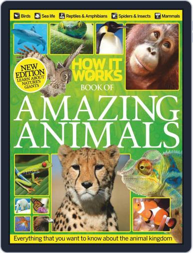 How It Works Book of Amazing Animals Magazine (Digital) April 30th, 2014 Issue Cover