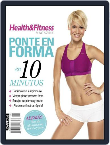 Health & Fitness Magazine. Ponte en Forma en 10 Minutos October 15th, 2012 Digital Back Issue Cover
