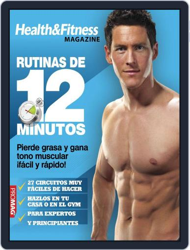 Health & Fitness Magazine. Rutinas de 12 Minutos October 11th, 2012 Digital Back Issue Cover
