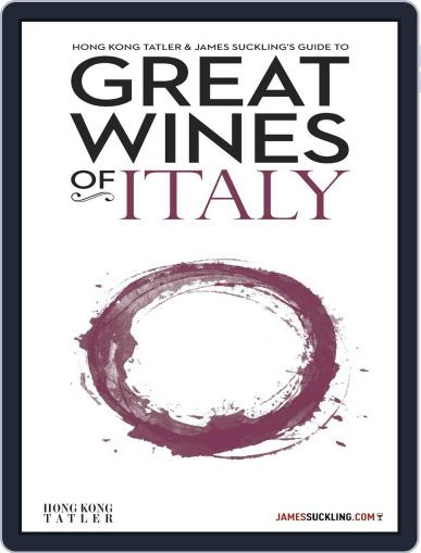 Hong Kong Tatler & James Suckling's Guide to Great Wines of Italy Magazine (Digital) December 18th, 2012 Issue Cover