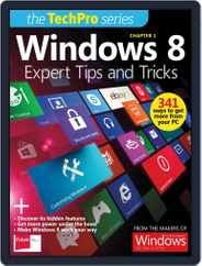 Windows 8: Expert Tips and Tricks Magazine (Digital) Subscription February 19th, 2013 Issue