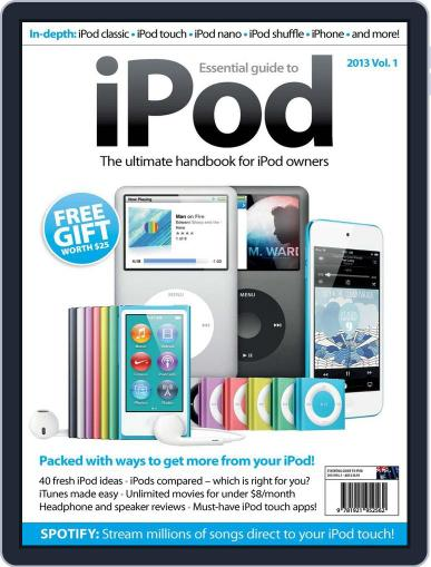 Essential Guide to the iPod March 6th, 2013 Digital Back Issue Cover
