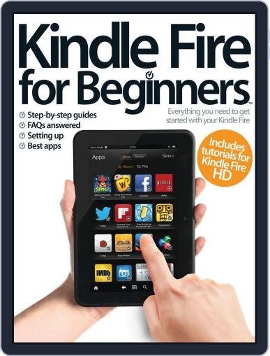 Kindle Fire For Beginners Magazine (Digital) March 28th, 2013 Issue Cover