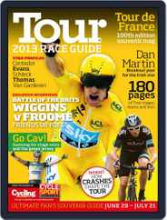 Tour 2013 Magazine (Digital) Subscription June 4th, 2013 Issue