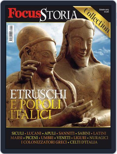 Gli speciali di Focus Storia: ETRUSCHI E POPOLI ITALICI Magazine (Digital) July 15th, 2013 Issue Cover