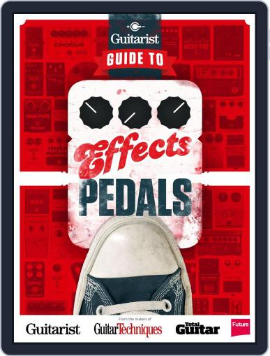 Guitarist Presents - Guide To Effects Pedals October 23rd, 2013 Digital Back Issue Cover