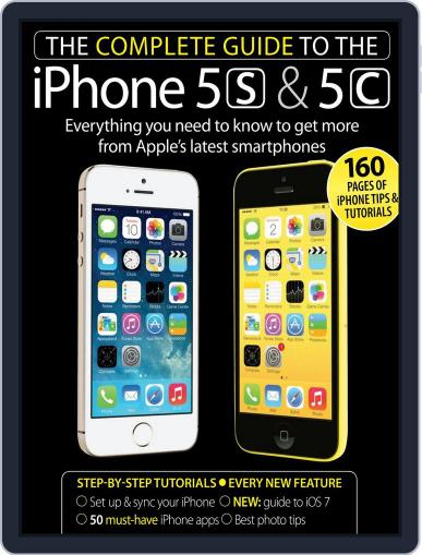 The Complete Guide to the iPhone 5s & 5c Magazine (Digital) October 16th, 2013 Issue Cover