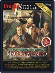 Gli speciali di Focus Storia: Risorgimento Magazine (Digital) Subscription October 18th, 2013 Issue