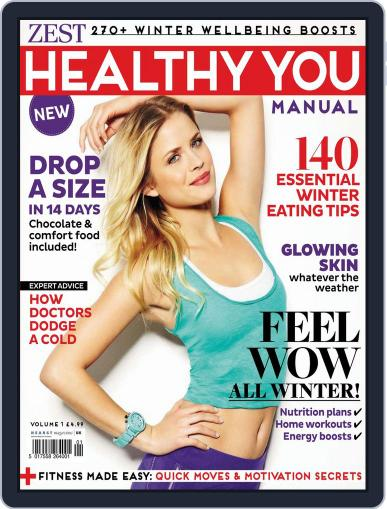 Zest. Healthy You Manual Magazine (Digital) October 28th, 2013 Issue Cover