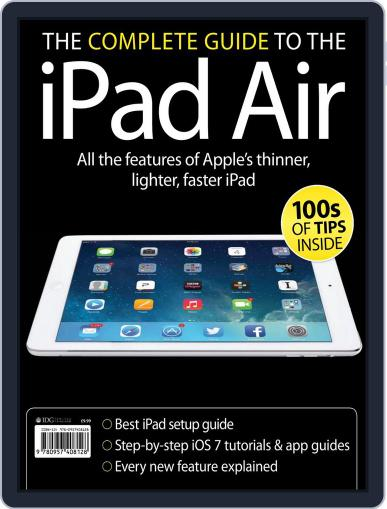 The Complete Guide to the iPad Air December 18th, 2013 Digital Back Issue Cover