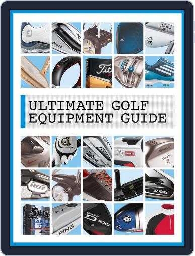 Ultimate Golf Equipment Guide Magazine (Digital) April 8th, 2014 Issue Cover