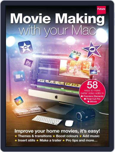 Movie Making on your Mac Magazine (Digital) March 31st, 2014 Issue Cover
