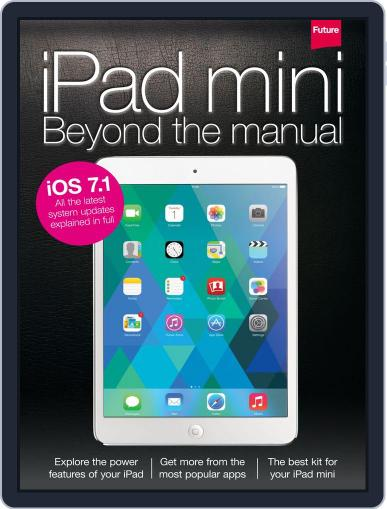 iPad mini: Beyond the manual Magazine (Digital) April 28th, 2014 Issue Cover