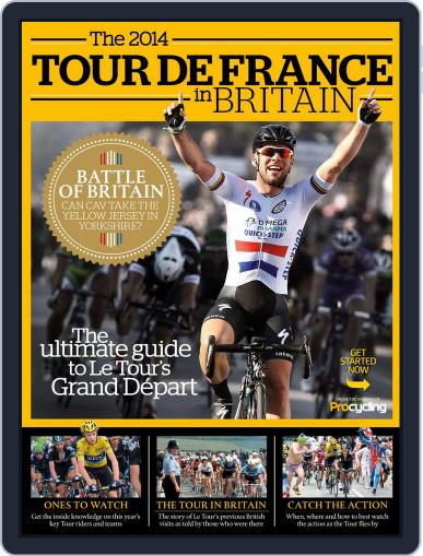 The 2014 Tour de France in Britain April 28th, 2014 Digital Back Issue Cover