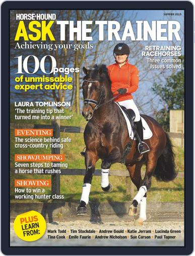 Horse & Hound Ask The Trainer Magazine (Digital) May 8th, 2015 Issue Cover