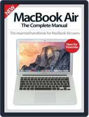 MacBook Air The Complete Manual Magazine (Digital) Subscription December 3rd, 2014 Issue