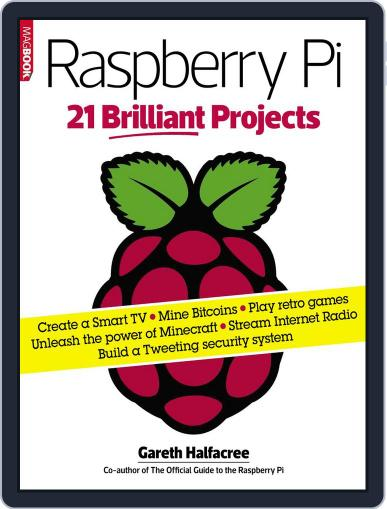 Raspberry Pi 21 Brilliant Projects July 18th, 2014 Digital Back Issue Cover