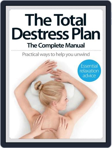 The Total De-Stress Plan The Complete Manual July 30th, 2014 Digital Back Issue Cover