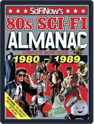 SciFiNow 80s Sci-Fi Almanac Magazine (Digital) Subscription August 1st, 2016 Issue