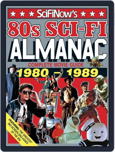 SciFiNow 80s Sci-Fi Almanac Magazine (Digital) August 1st, 2016 Issue Cover