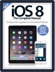 iOS 8 The Complete Manual Magazine (Digital) Subscription October 22nd, 2014 Issue
