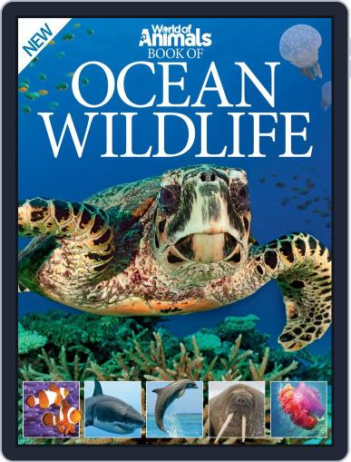World of Animals Book of Ocean Wildlife December 3rd, 2014 Digital Back Issue Cover