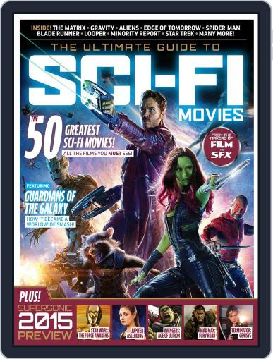 The Ultimate Guide To Sci-Fi Movies Magazine (Digital) December 30th, 2014 Issue Cover