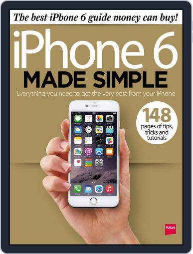 iPhone 6 Made Simple Magazine (Digital) April 11th, 2015 Issue Cover