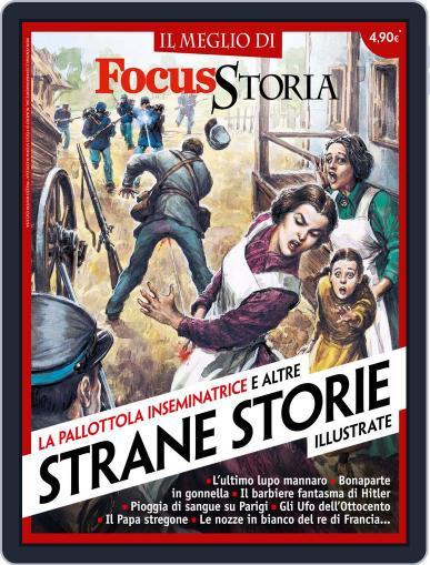 Il meglio di Focus Storia. STRANE STORIE ILLUSTRATE July 23rd, 2015 Digital Back Issue Cover
