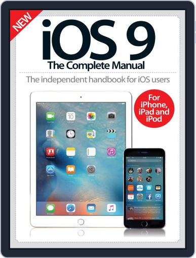 iOS 9 The Complete Manual Magazine (Digital) October 7th, 2015 Issue Cover