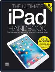 The Ultimate iPad Handbook Magazine (Digital) Subscription December 10th, 2015 Issue