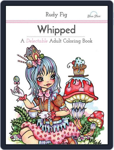 Whipped: A Delectable Adult Coloring Book Magazine (Digital) July 1st, 2016 Issue Cover
