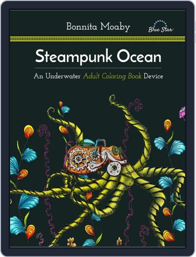 Steampunk Ocean: A Nautical Adult Coloring Book Device Magazine (Digital) July 1st, 2016 Issue Cover