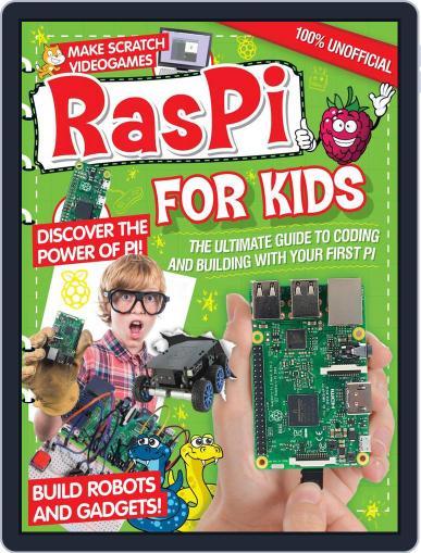 Raspberry Pi For Kids September 30th, 2016 Digital Back Issue Cover